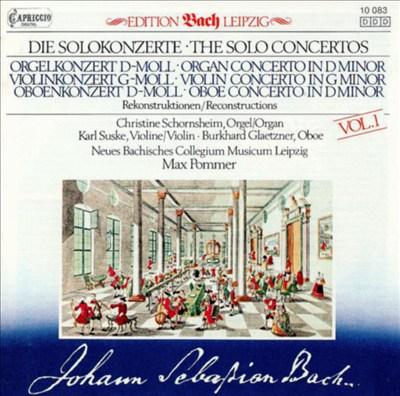 Bach: Solo Concertos (Reconstructions), Vol. 1