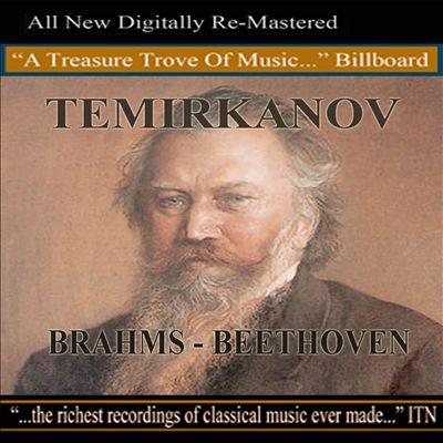 Brahms: Symphony No. 2; Beethoven: Piano Concerto No. 3
