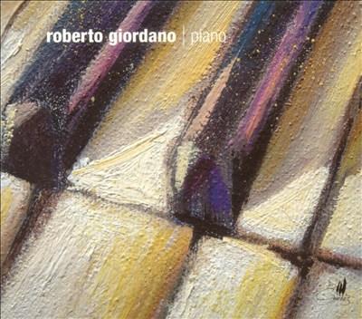 Roberto Giordano, Piano