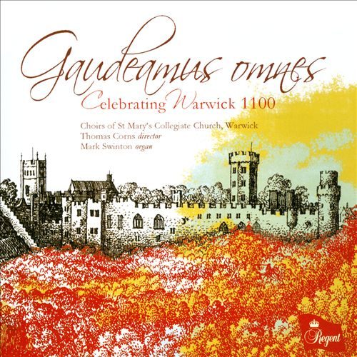 Gaudeamus Omnes: Celebrating Warwick 1100