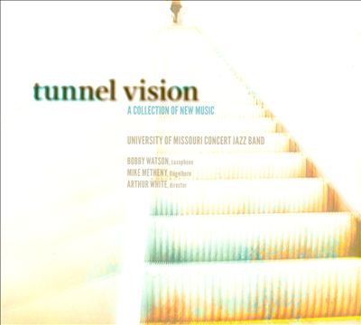 Tunnel Vision: A Collection Of New Music