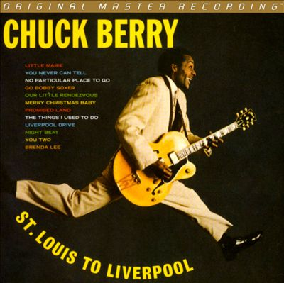 Chuck Berry Is on Top/St. Louis to Liverpool