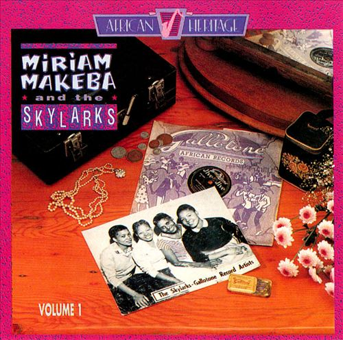 Miriam Makeba & the Skylarks, Vol. 1
