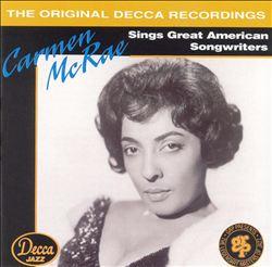 Carmen McRae Sings Great American Songwriters