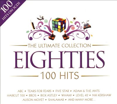 Ultimate Collection 100 Hits: Eighties