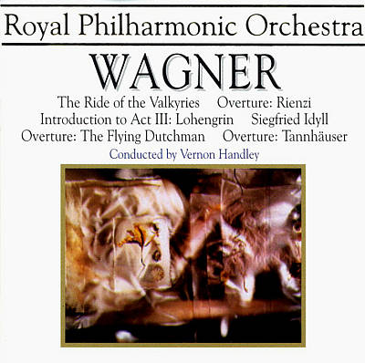 Wagner: The Ride of the Valkyries; Overtures to Rienzi, The Flying Dutchman, Tannhäuser; etc.