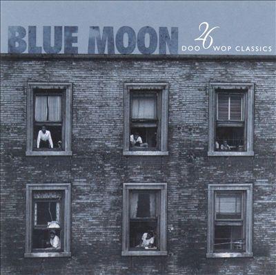 Blue Moon: 26 Doo Wop Classics