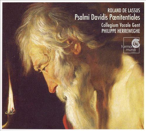 Lassus: Psalmi Davidis Poenitentiales