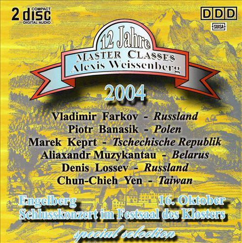 Alexis Weissenberg Master Classes: Highlights des Schlusskonzerts 2004