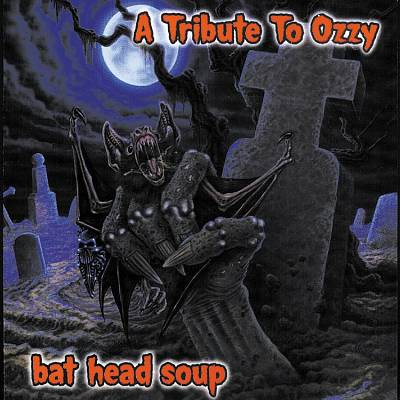 Bat Head Soup: A Tribute to Ozzy
