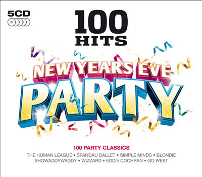 100 Hits: New Years Eve Party