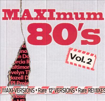 Maximum 80's, Vol. 2