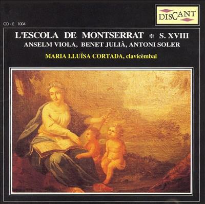L'Escolas de Montserrat, S. XVIII