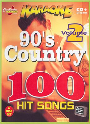 Chartbuster Karaoke: 90's Country 100 Hit Songs Vol. 2