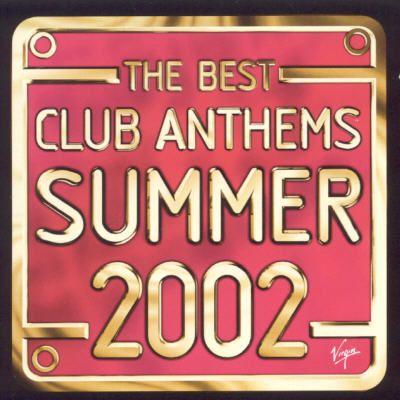 Best Club Anthems Summer 2002