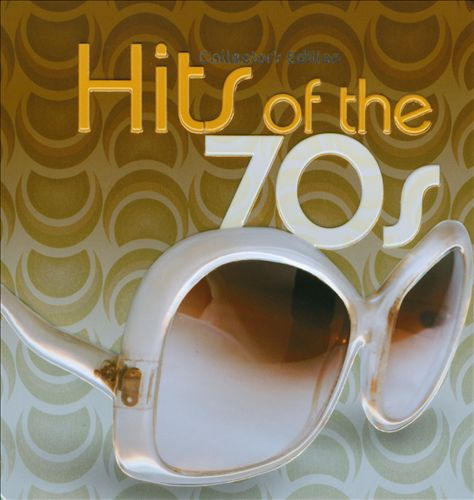 Hits of the 70s [Sonoma]