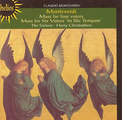 "Claudio Monteverdi: Mass for Four Voices; Mass for Six voices ""In Illo Tempore"""