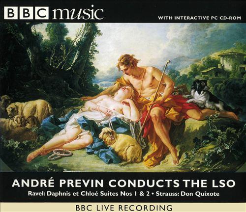Ravel: Daphnis et Chloé Nos. 1 & 2; Strauss: Don Quixote
