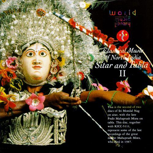 Classical Music of North India: Sitar & Tabla II