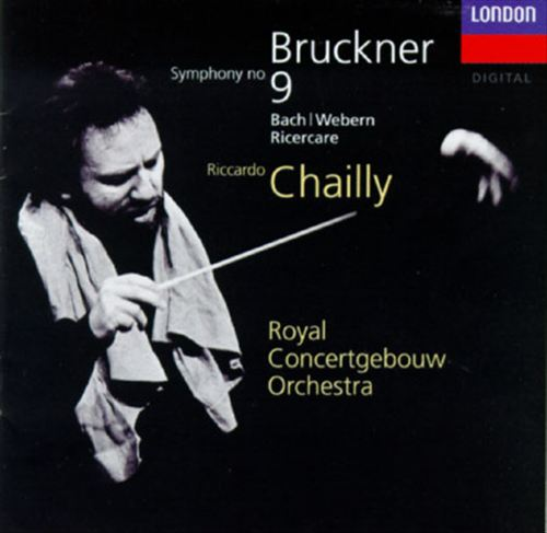 Bruckner: Symphony No. 9; Bach: Ricercare