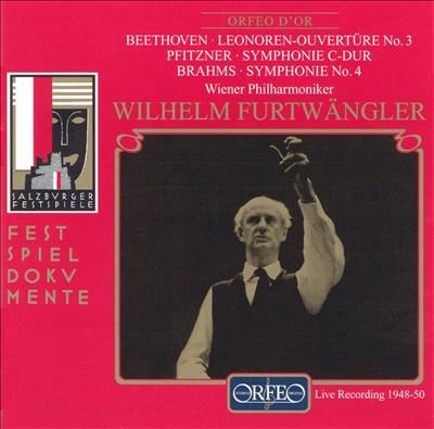 Beethoven: Leonoren-Ouvertüre No. 3; Hans Pfitzner: Symphonie C-Dur; Brahms: Symphonie No. 4