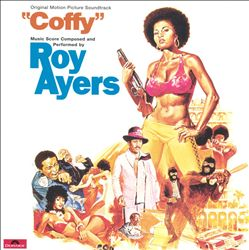 Coffy [Original Motion Picture Soundtrack]