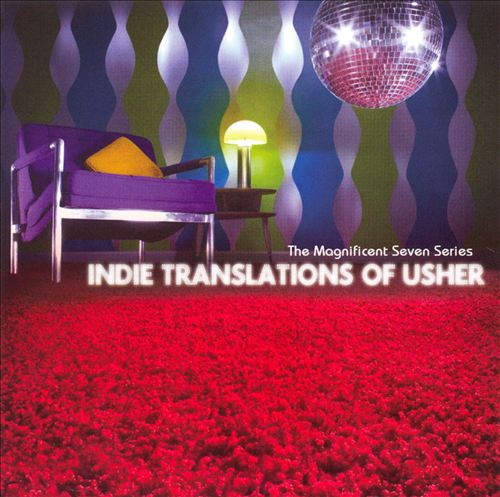 Magnificent Seven Series: Indie Translations of Usher