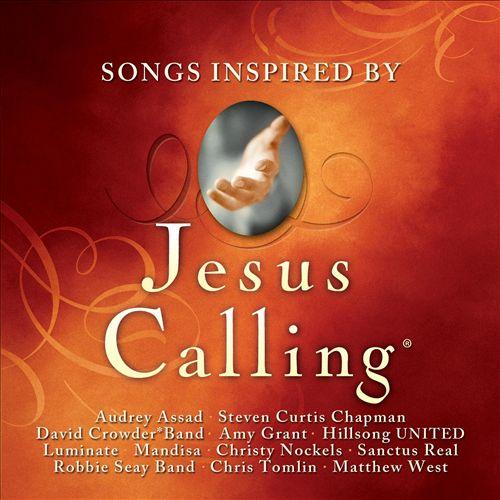 Jesus Calling: Songs Inspired By