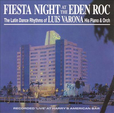 Fiesta Night at the Eden Roc