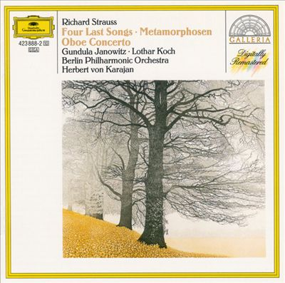 Richard Strauss: Four Last Songs; Metamorphoses; Oboe Concerto