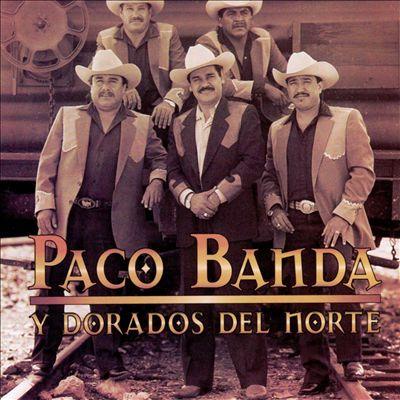 Paco Banda y Dorados Del Norte