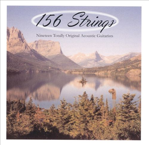 156 Strings: Nineteen Totally Original Acoustic Guitarists