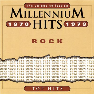 Millennium Hits 1970-1979: Rock