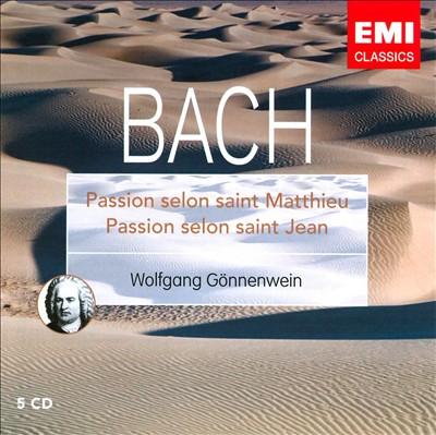 Bach: Passion selon saint Matthieu; Passion selon saint Jean