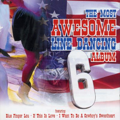 Most Awesome Line Dancing, Vol. 6