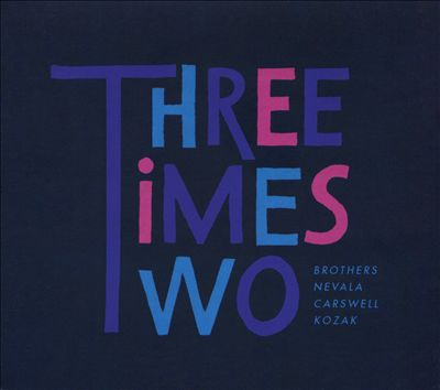 Three Times Two