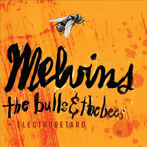 The Bulls & The Bees/Electroretard
