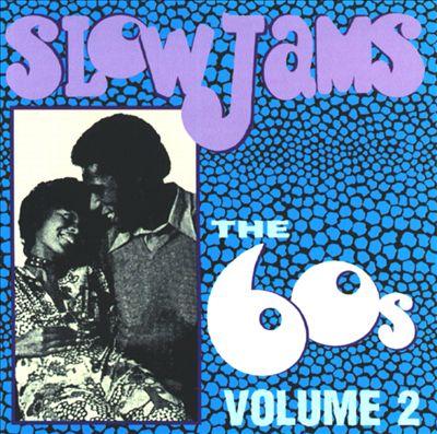 Slow Jams: The '60s, Vol. 2