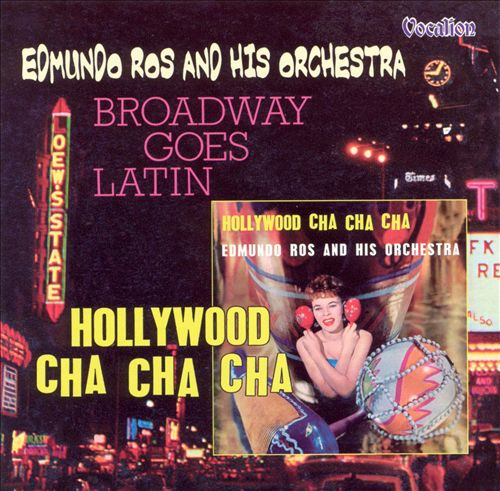 Hollywood Cha Cha Cha/Broadway Goes Latin