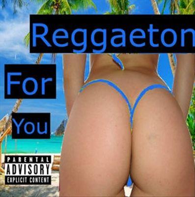 Reggaeton for You 2017