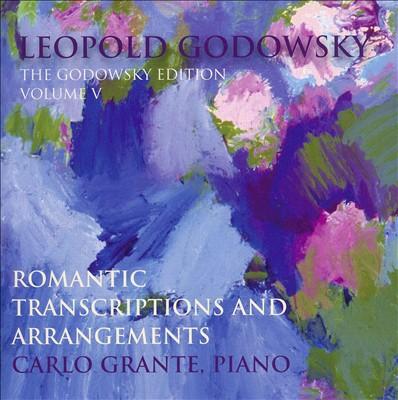 Romantic Transcriptions and Arrangements