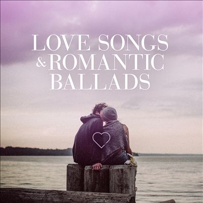Love Songs and Romantic Ballads