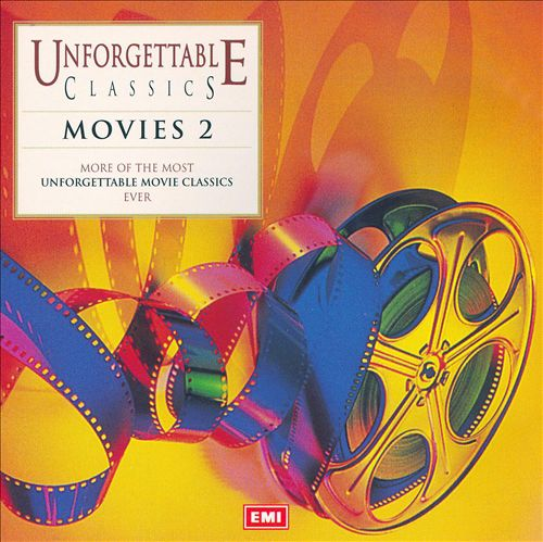 Unforgettable Classics: Movies 2