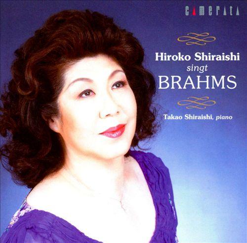 Hiroko Shiraishi Singt Brahms