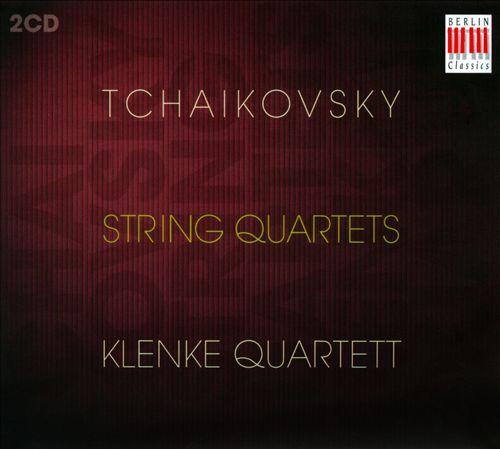 Tchaikovsky: String Quartets