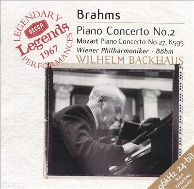Brahms: Piano Concerto No. 2; Mozart: Piano Concerto No. 27, K.595