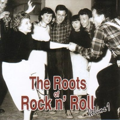 Roots of Rock 'N' Roll, Vol. 1