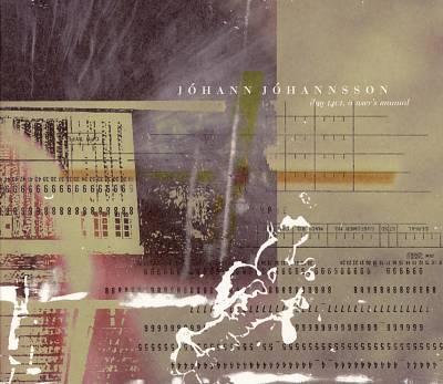 Jóhann Jóhannsson: ibm 1401, a user's manual