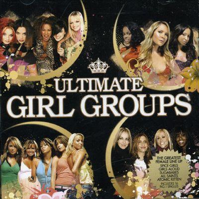 Ultimate Girl Groups [Goldmine]