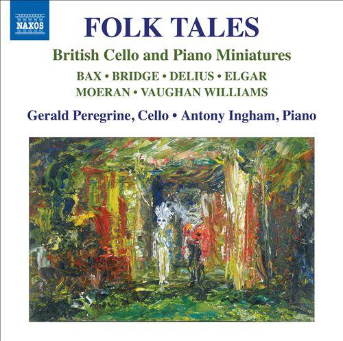 Folk Tales: British Cello and Piano Miniatures